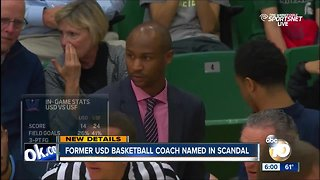 Former University of San Diego basketball coach named in college admissions scandal