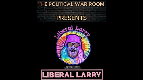"""MUST SEE POLITICAL COMEDY Feat. """"LIBERAL LARRY"""""""