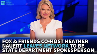 Fox & Friends Co-Host Heather Nauert Leaves Network To Be State Department Spokesperson - Video