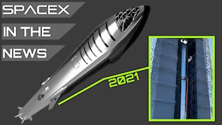 Starship 2021 Timeline Revealed, First Super Heavy Booster Fully Stacked | SpaceX in the News
