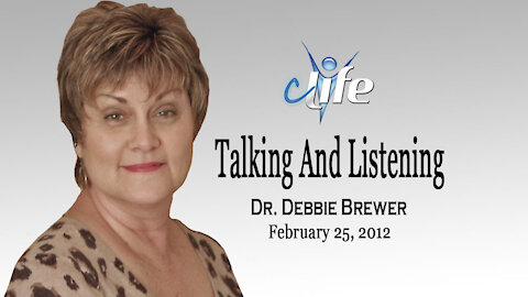 """Talking & Listening!"" Debbie Brewer February 25, 2012"