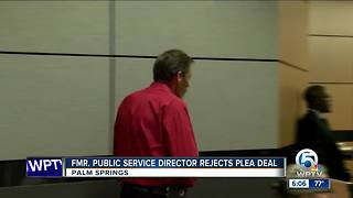 Former Palm Springs public services director rejects plea, will now go to trial - Video
