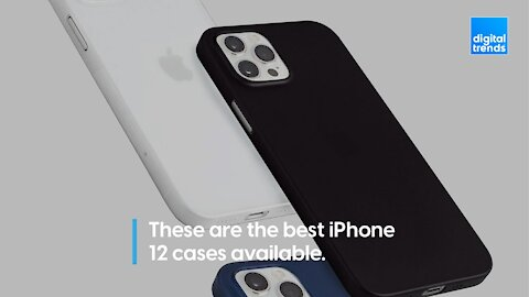 The best iPhone 12 cases