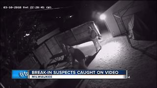 Break-in suspects caught on camera - Video