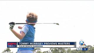 Tommy Morrisey Previews Masters