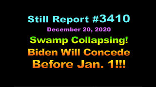 Swamp Collapsing? Biden Will Concede Before January 1??, 3410