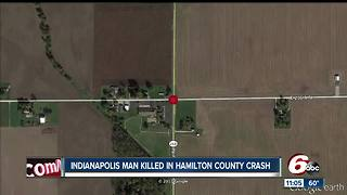 52-year-old Indianapolis man killed in Hamilton County crash - Video