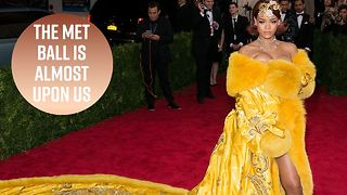 3 Things to know before the 2018 Met Ball