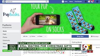 Some Pup Socks buyers still waiting for delivery - Video
