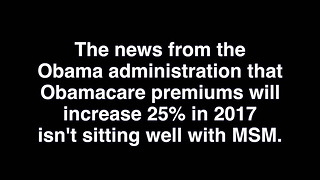 ABC MSNBC And CBS Shocked At Obamacare Premium Hikes - Video