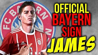 OFFICIAL: James Rodriguez Signs For Bayern Munich! | Transfer Talk - Video