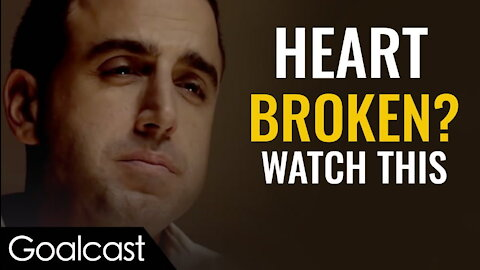 If Someone Broke Your Heart Watch This Love, Hope & Relationships Goalcast 1