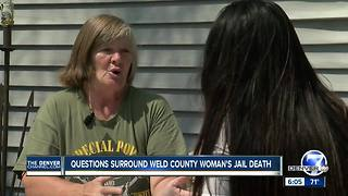 Questions surround Weld County woman's jail death - Video
