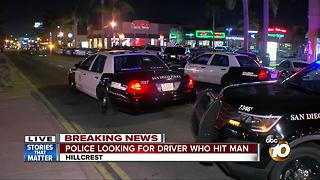 Police looking for driver who hit man in Hillcrest - Video