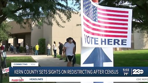 Kern County setting its sights on redistricting