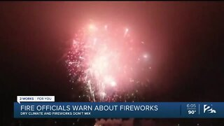 Local firefighters warn, drought and fireworks don't mix!