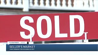 It's a seller's market. High demand for housing in WNY