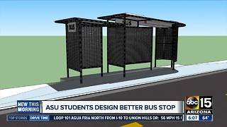 Arizona State University students behind new Phoenix bus stop design - Video