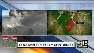 Goodwin Fire now 100% contained - Video