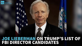 Joe Lieberman On Trump's List Of FBI Director Candidates - Video