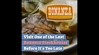 Visit One of the Last Bonanza Steakhouses Before It's Too Late
