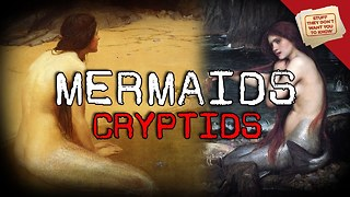 Stuff They Don't Want You To Know: Mermaids: Tales and Legends - Cryptids - Video