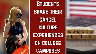 Students Share Their Cancel Culture Experiences on College Campuses