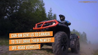 Can-Am Sent Us To Canada To Check Out Their Off-Road Vehicles