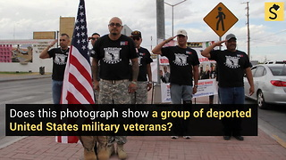 Is This a Group of Deported United States Military Veterans? - Video