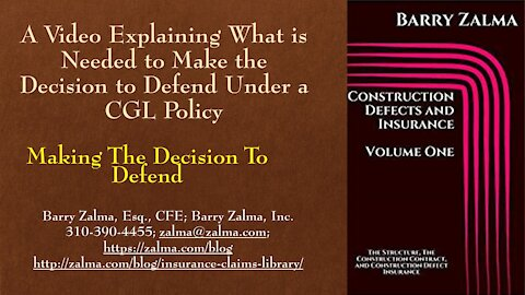 A Video Explaining What is Needed to Make the Decision to Defend Under a CGL Policy
