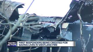 First responders being credited for saving lives in Westland fire - Video