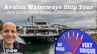 Avalon Waterways River Ship Tour. What Makes Them Different To Other River Cruise Boats?  - Video