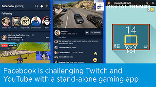 Facebook is challenging Twitch and YouTube with a stand-alone gaming app