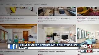 Naples neighbor threatens Airbnb renters with gun - Video
