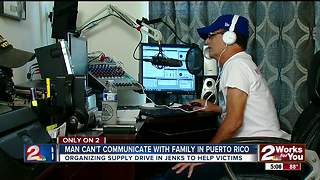 Bixby radio host cannot reach loved ones in Puerto Rico - Video