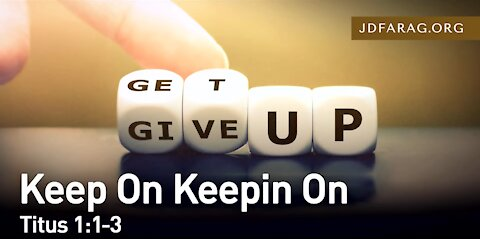 "JD Farag ""Keep On Keepin On"", Titus 11-3 – [Dutch Subtitle generated] 21-2-2021"