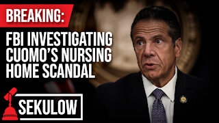 BREAKING: FBI Investigating Cuomo's Nursing Home Scandal