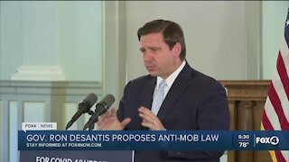 DeSantis proposes anti mob legislation
