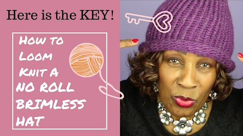 How to Make NO Roll Brimless Loom Knit Hats - Loom Knitting With Wambui Made It