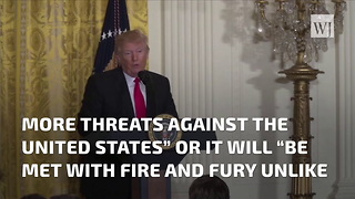 Trump Promises 'Fire And Fury' If North Korea Continues Threats - Video