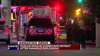 Evacuations in downtown Detroit after manhole explosions - Video