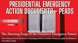 POTUS has Special Emergency Powers, Presidential Emergency Action Documents, D5