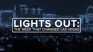 Lights Out: The week that changed Las Vegas