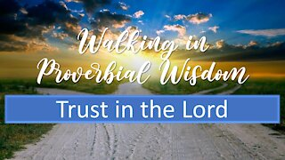 Wis04 Trust in the Lord