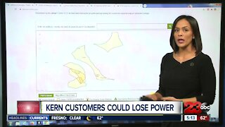 Kern County customers could lose power
