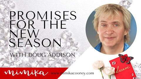 Promises for the New Season with Doug Addison