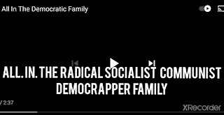 All in radical,socialist,comunist, Democrappers Party