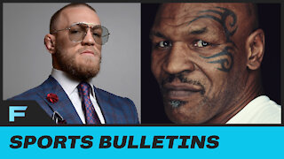 Mike Tyson Says He Would Kick Conor McGregor's Ass In A Boxing Competition