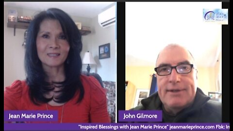 """Guest John Gilmore on """"Inspired Blessings with Jean Marie Prince."""