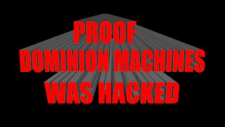 PROOF DOMINION MACHINES WAS HACKED